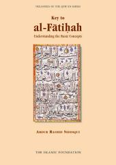 Key to al-Fatiha: Understanding the Basic Concepts