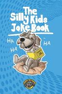The Silly Kids Joke Book PDF