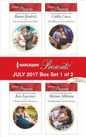 Harlequin Presents July 2017 - Box Set 1 of 2: The Pregnant Kavakos Bride\A Ring to Secure His Crown\The Billionaire's Secret Princess\Wedding Night with Her Enemy