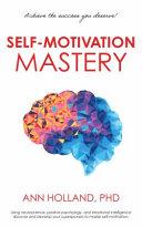 Self Motivation Mastery