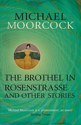 The Brothel in Rosenstrasse and Other Stories PDF