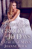 How to Lose a Groom in 10 Days PDF