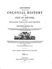 Documents Relative to the Colonial History of the State of New York: Volume 1