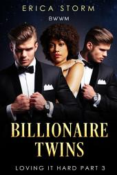 Billionaire Twins #3: BWWM