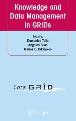Knowledge and Data Management in GRIDs PDF