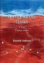 Textile Artist Series Bundle: 4 titles plus 2 bonus booklets