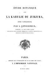 Étude botanique sur la Kabylie du Jurjura, avec catalogue