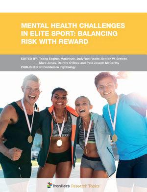 Mental Health Challenges in Elite Sport  Balancing Risk with Reward