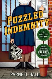 Puzzled Indemnity:A Puzzle Lady Mystery