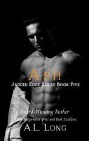 Ash  Jagged Edge Series Book Five PDF