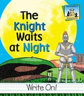 Knight Waits at Night