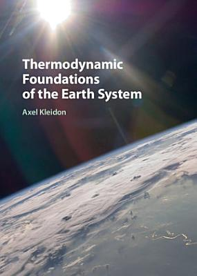 Thermodynamic Foundations of the Earth System PDF