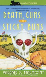 Death  Guns  and Sticky Buns Book
