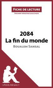 2084. La fin du monde de Boualem Sansal (Fiche de lecture): Résumé complet et analyse détaillée de l'oeuvre