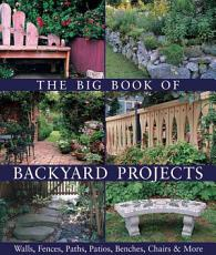 The Big Book of Backyard Projects PDF