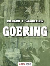 Hermann Goering: Il nazista dal volto umano