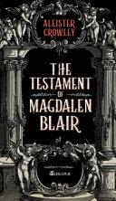 The Testament of Magdalen Blair