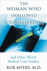 The Woman Who Swallowed a Toothbrush