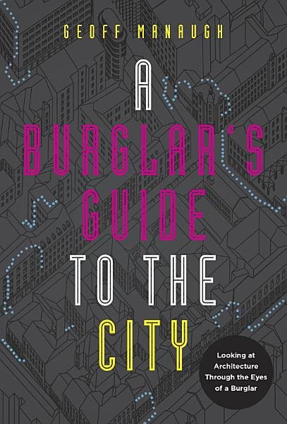 Download A Burglar s Guide to the City Book
