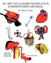 """El """"Abc"""" De La Diabetes Mellitus E Hipertensión Arterial"""