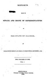 Reports to the General Assembly of Illinois at Its ... Regular Session: Volume 1843