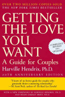 Getting the Love You Want  20th Anniversary Edition Book