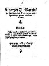 Klagrede D. Martini Lutheri vnd vrteil, von gegenwertigen etlichen hendeln vnd iamer dieser zeit