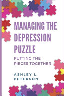 Managing the Depression Puzzle  Putting the Pieces Together