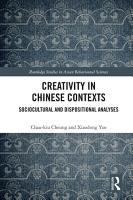 Creativity in Chinese Contexts PDF
