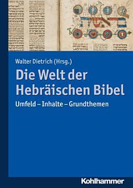 Die Welt der Hebr  ischen Bibel PDF