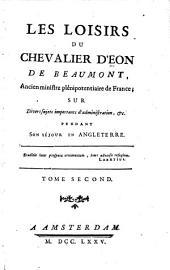 Les loisirs du chevalier d'Éon de Beaumont, ancien ministre plénipotentiaire de France: Recherches sur les royaum aumes de Naples & de Sicile