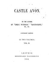 Castle Avon: In 2 Vols, Volume 2