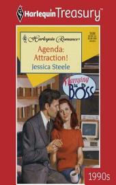 Agenda: Attraction!