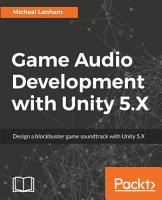 Game Audio Development with Unity 5 X PDF