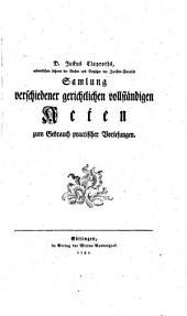 D. Justus Claproths, ... Samlung verschiedener gerichtlichen vollständigen Acten zum Gebrauch practischer Vorlesungen