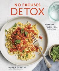 No Excuses Detox Book PDF