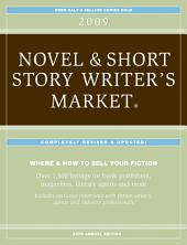 2009 Novel & Short Story Writer's Market: Edition 27