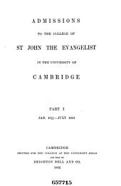 Admissions to the College of St. John the Evangelist in the University of Cambridge: Volumes 1-2