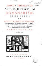 Novus thesaurus antiquitatum romanorum: Tomus tertius ...