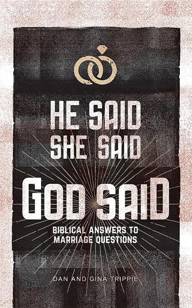 Download He Said  She Said  God Said Book