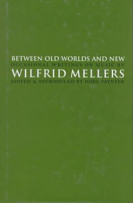 Between Old Worlds and New PDF