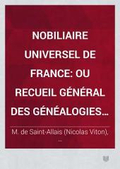 Nobiliaire universel de France: ou Recueil général des généalogies historiques des maisons nobles de ce royaume, Volume3,Partie1