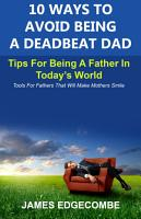 10 Ways To Avoid Being A Deadbeat Dad PDF
