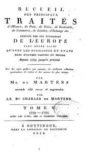 Recueil de traités d'alliance, de paix, de trêve ...: et plusieurs autres actes servant à la connaissance des relations étrangères des puissances et états de l'Europe ... depuis 1761 jusqu'à présent ...