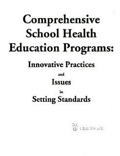 Comprehensive School Health Education Programs Book