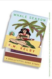 Whale Season: A Novel