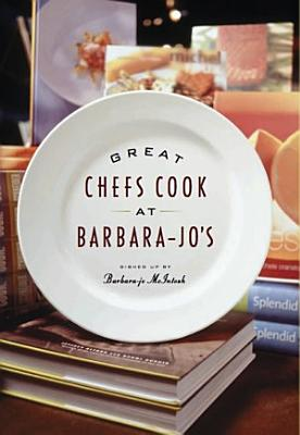 Great Chefs Cook at Barbara Jo s PDF