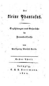 Der kleine Phantasus: Erzählungen und Gespräche im Freundeskreise, Band 1