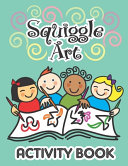 Squiggle Art Activity Book