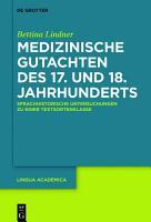 Medizinische Gutachten des 17  und 18  Jahrhunderts PDF